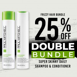 25 % off Super Skinny Daily Shampoo and Super Skinny Daily Conditioner